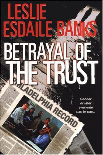 Betrayal Of The Trust: Esdaile, Leslie