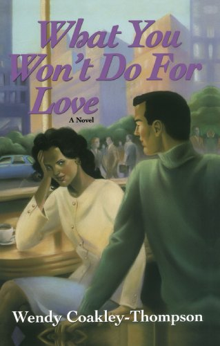 9780758207470: What You Won't Do For Love