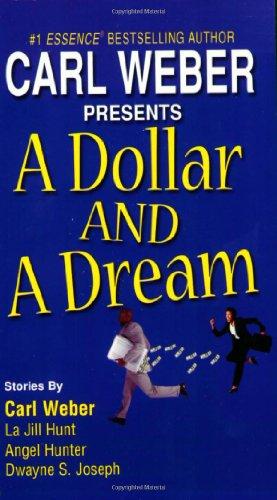 A Dollar And A Dream: Carl Weber, Angel