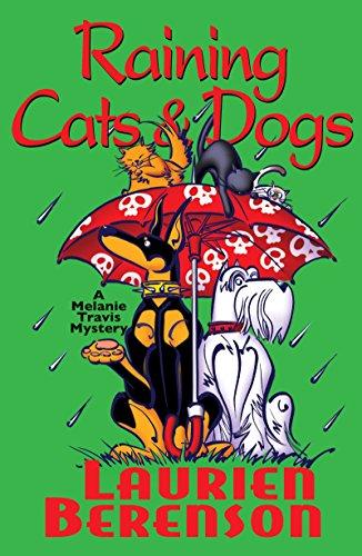 9780758208149: Raining Cats & Dogs (A Melanie Travis Mystery)
