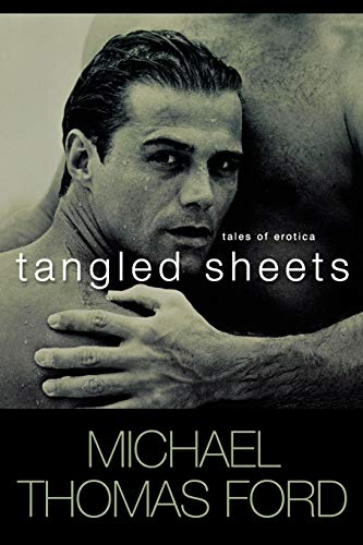 Tangled Sheets (Paperback): Michael Thomas Ford