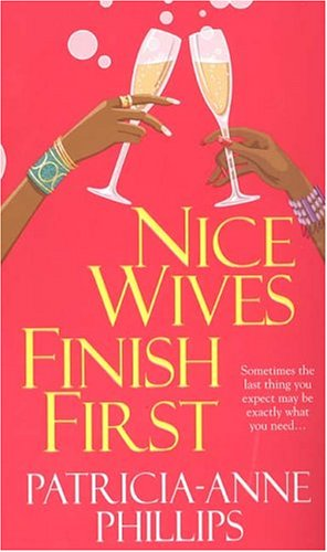 Nice Wives Finish First: Patricia Anne Phillips