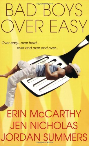 Bad Boys Over Easy: McCarthy, Erin; Nicholas,