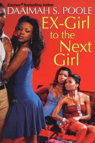9780758209160: Ex-Girl To The Next Girl