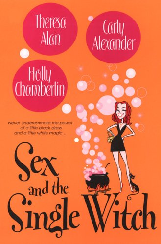 Sex And The Single Witch: Holly Chamberlin, Theresa