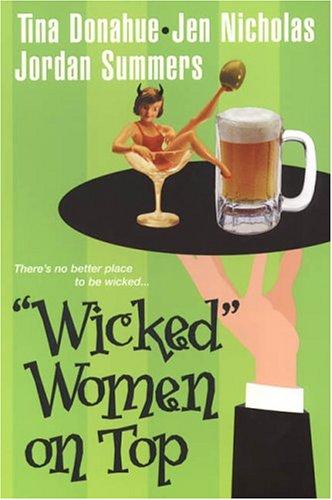Wicked Women On Top: Tina Donahue, Jen