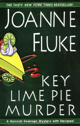 Key Lime Pie Murder (Hannah Swensen Mystery: Fluke, Joanne