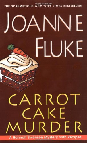 9780758210210: Carrot Cake Murder (Hannah Swenson Mysteries with Recipes)