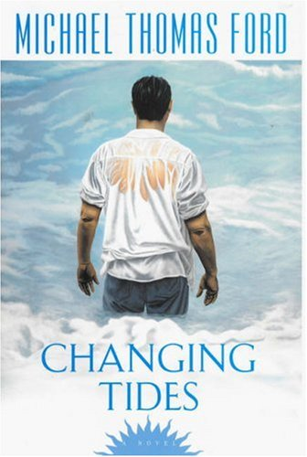 Changing Tides: Ford, Michael Thomas