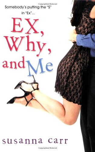 9780758210838: Ex, Why, And Me