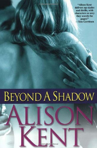 9780758211149: Beyond a Shadow