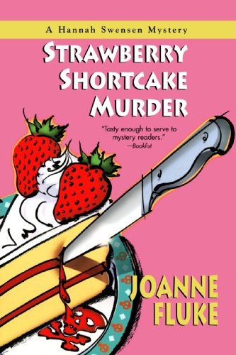 9780758211477: Strawberry Shortcake Murder: A Hannah Swensen Mystery