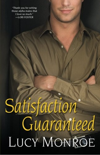 Satisfaction Guaranteed (The Goddard Project, Book 1): Monroe, Lucy
