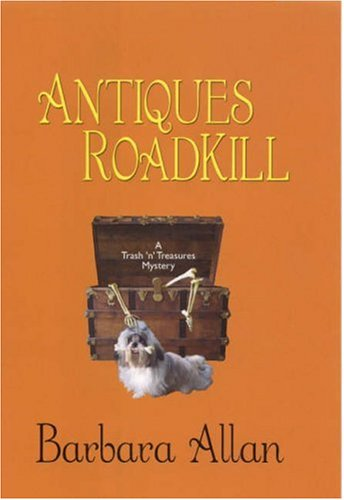 9780758211910: Antiques Roadkill: A Trash 'n' Treasures Mystery