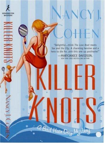 9780758212276: Killer Knots: Bad Hair Day Mysteries (Bad Hair Day Mystery)