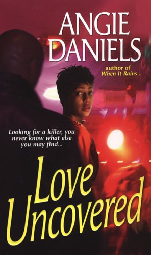 Love Uncovered: Angie Daniels