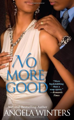 No More Good (View Park Novels): Angela Winters