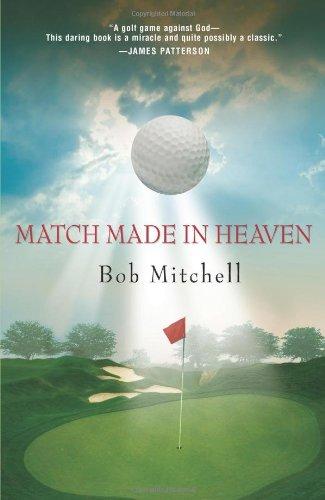 Match Made in Heaven: Mitchell, Bob