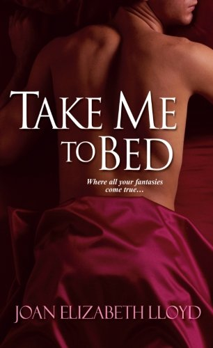 9780758212788: Take Me To Bed