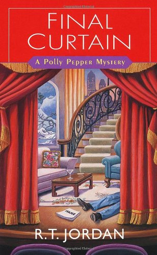 9780758212832: Final Curtain (Polly Pepper Mysteries)