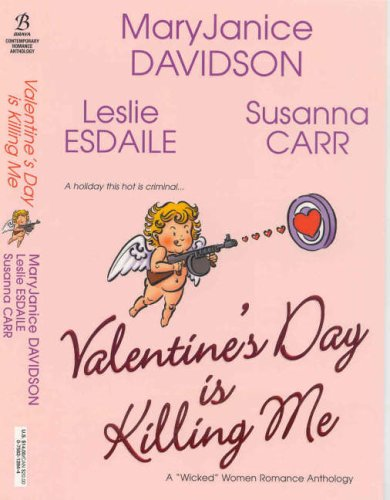 9780758212849: Valentine's Day is Killing Me