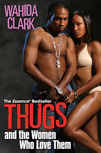 9780758212863: Thugs and the Women Who Love Them