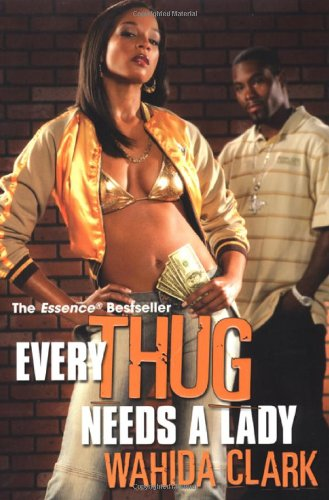 9780758212887: Every Thug Needs A Lady