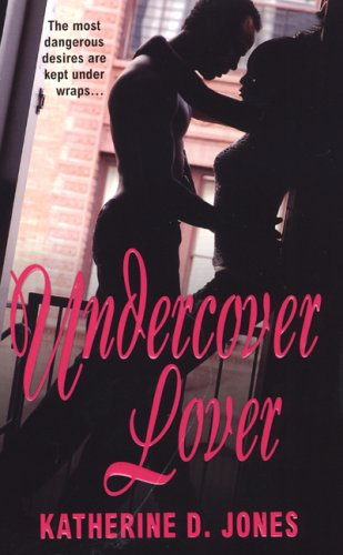 Undercover Lover: Jones, Katherine