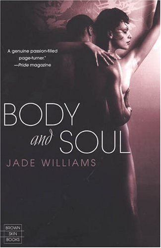 9780758214553: Body And Soul (Brown Skin Books)