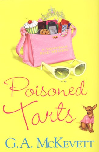 Poisoned Tarts (Savannah Reid Mysteries): G. A. McKevett