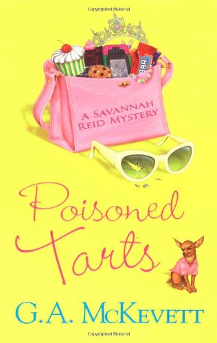 Poisoned Tarts (A Savannah Reid Mystery): McKevett, G. A.