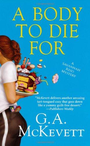 9780758215550: A Body to Die For (Savannah Reid)