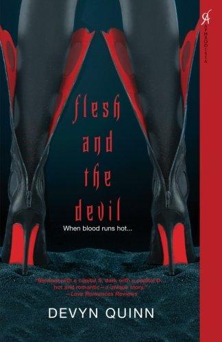 Flesh and the Devil: Quinn, Devyn
