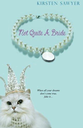 9780758216632: Not Quite A Bride