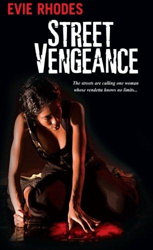 Street Vengeance: Evie Rhodes
