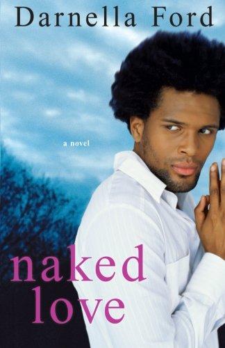 9780758216748: Naked Love