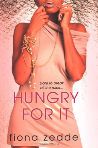 Hungry For It: Zedde, Fiona