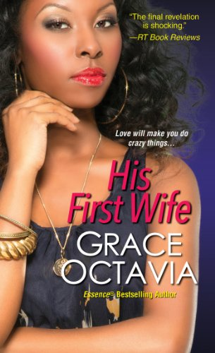 His First Wife: Grace Octavia
