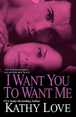 I Want You to Want Me: Love, Kathy