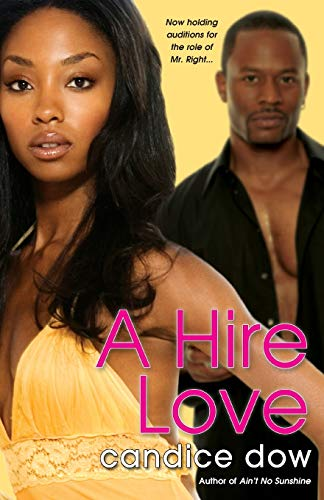 A Hire Love: Dow, Candice