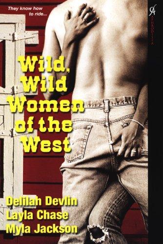 Wild, Wild Women of the West: Layla Chase, Myla