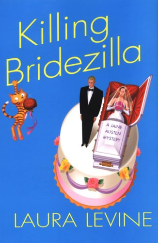 Killing Bridezilla (Jaine Austen Mysteries) (075822043X) by Laura Levine