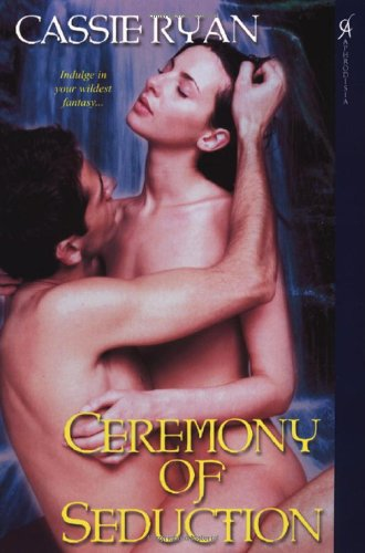 9780758220653: Ceremony of Seduction (Seduction Series, Book 1)