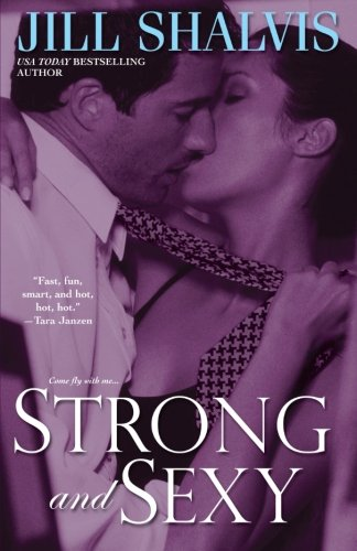 9780758221827: Strong and Sexy (Sky High Air, Book 2)