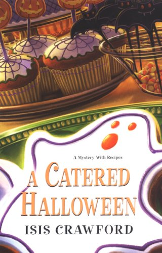 9780758221926: A Catered Halloween (Mystery with Recipes)