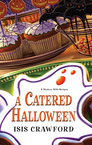 9780758221933: A Catered Halloween (A Mystery With Recipes)