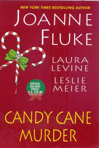 """9780758221988: Candy Cane Murder: WITH """"Candy Cane Murder"""" AND """"The Dangers of Candy Canes"""" AND """"Candy Canes of Christmas Past"""" (A Hannah Swensen Mystery)"""