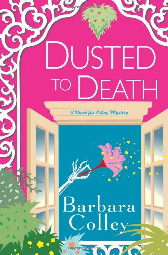 Dusted To Death (Charlotte Larue Mysteries)