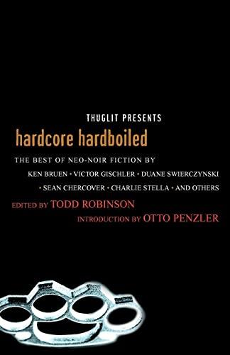 Hardcore Hardboiled: Robinson, Todd