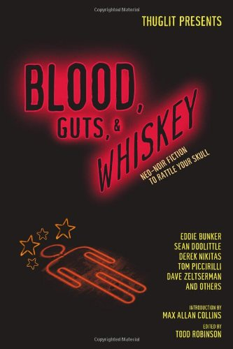 Blood, Guts, and Whiskey: Todd Robinson